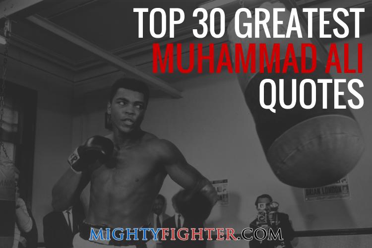 Top 30 Greatest Muhammad Ali Quotes
