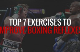 How to Improve Reflexes for Boxing and MMA